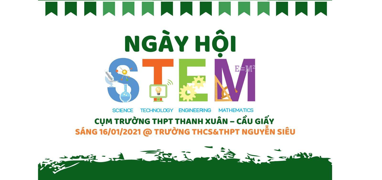 Chào đón Ngày hội STEM lớn tại Trường Nguyễn Siêu